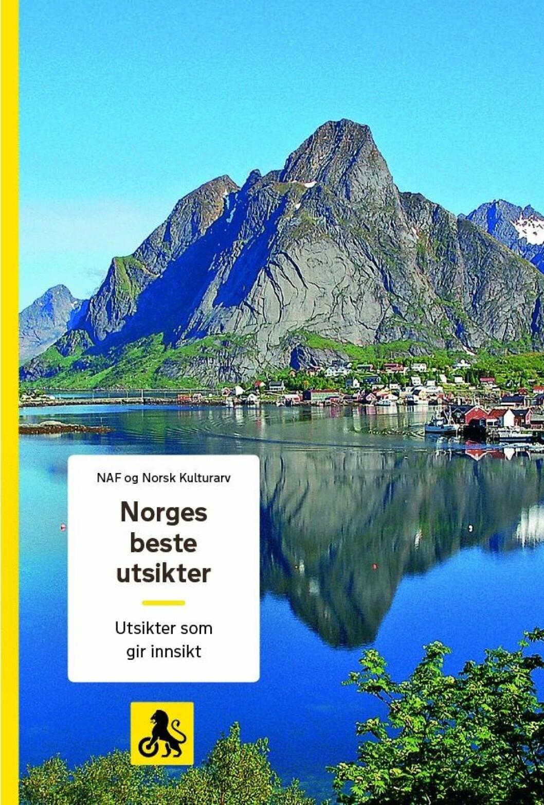 NY NAF-BOK: «Norges beste utsikter» er fjerde bok i en serie om reiser i Norge. Tidligere utgitt er «Norges vakreste bilturer», «Utenfor allfarvei» og «Norges beste omveier».