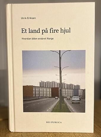 <b>«Et land på fire hjul»</b> er utgitt på forlaget Res Publica.